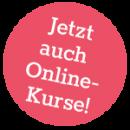 Jetzt auch Online-Kurse!